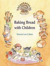 Baking Bread with Children [Crafts and family Activities]