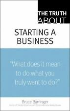 """Truth About: Starting a Business : """"What Does It Mean to Do What You Truly..."""