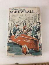 Screwball - Alberta Armer (1963, Hardcover, Dust Jacket)