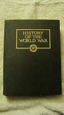 History of The World War by John J Wohltman 1922 New York Press Club