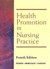 HEALTH PROMOTION IN NURSING PRACTICE 4TH EDITION By Carolyn L. Murdaugh **NEW**