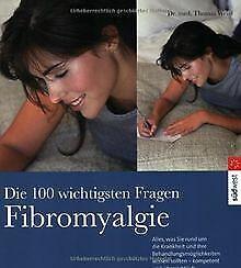 Die 100 wichtigsten Fragen, Fibromyalgie von Weiss, Thomas | Buch | Zustand gut