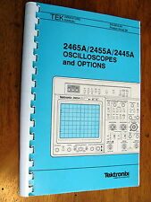 Tektronix 2465A / 2455A / 2445A Oscilloscope with Options Operating Manual