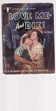 DAY KEENE - LOVE ME AND DIE   FIRST AUSTRALIAN EDITION pulp