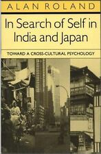 In Search of Self in India and Japan by Roland, Alan