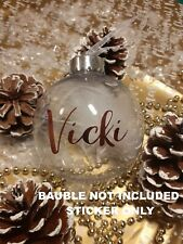 Personalised Custom Name Vinyl stickers For Bauble Christmas  Glass Decoration