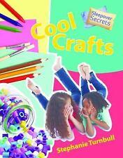 Cool Crafts (Sleepover Secrets)
