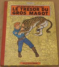 CHICK BILL -11- / Le trésor du gros magot / EO Française 1962 / BE+