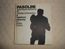 1974: SANDRO PETRAGLIA - PIER PAOLO PASOLINI - IL CASTORO CINEMA,LA NUOVA ITALIA