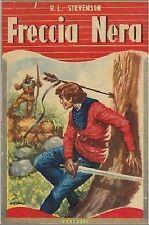 FRECCIA NERA di R.L Stevenson - ILLUSTRATO Carroccio editore anni '50 - libro