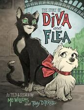 The Story of Diva and Flea by Mo Willems (2015, Hardcover)