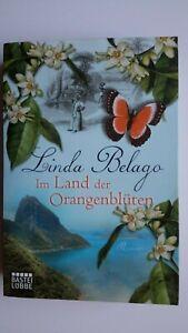Im Land der Orangenblüten von Linda Belago (2012, TB) histor. Liebesroman  GUT!