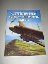 C-47/R4D Skytrain Units of the Pacific and CBI (New)