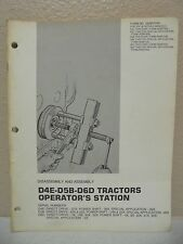Caterpillar D4E d5b d6d Operators Station Disassembly Assembly Service Manual