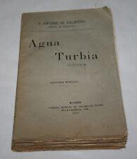 AGUA TURBIA, ANTONIO DE VALBUENA - MIGUEL DE ESCALADA, VICTORIANO SUAREZ 1903