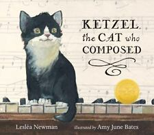 Ketzel, the Cat Who Composed by Lesléa Newman (2015, Picture Book)