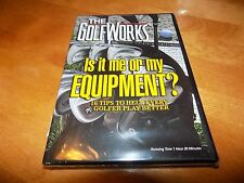 THE GOLF WORKS IS IT ME OR MY EQUIPMENT 16 Tips Better Golfer Golf Clubs DVD NEW