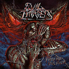 Evil Invaders : Feed Me Violence CD (2017) ***NEW***