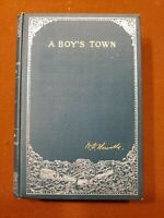 1890 1st Edition: A BOY'S TOWN by W.D. HOWELLS; H.F. FARNY ILLUSTRATIONS N/F