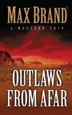 Outlaws from Afar : A Western Trio-ExLibrary