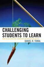 The Concordia University Leadership Ser.: Challenging Students to Learn : How...