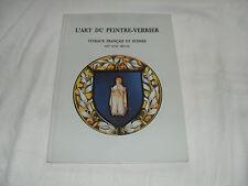 catalogue expo : l'art du peintre verrier , bourges parvis des metiers , 1998