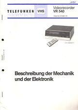 Telefunken Orig. Service Manual für VR 540 Beschreibung d. Mechanik u. Elektroni