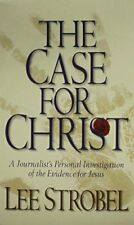The Case for Christ: A Journalists Personal Inves