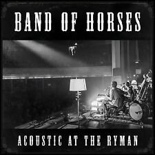 BAND OF HORSES CD - ACOUSTIC AT THE RYMAN (2014) - NEW UNOPENED