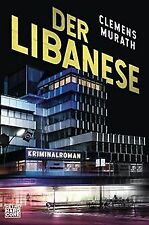 Der Libanese: Kriminalroman von Murath, Clemens | Buch | Zustand sehr gut