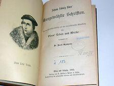 Johann Ludwig Vives' ausgewählte Schriften - Juan Luis Vives (1492-1540). SELTEN
