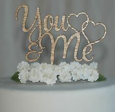 You & Me Cake Topper, engagement, anniversary, wedding cake topper wooden rustic