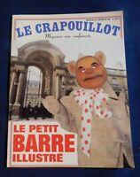 LE CRAPOUILLOT n°87  nouvelle série. LE PETIT BARRE ILLUSTRE - 1986