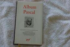 ALBUM PASCAL  BIBLIOTHEQUE DE LA PLEIADE