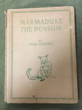 #BB5.  MARMADUKE THE POSSUM  By Pixie O'Harris, 1947  EDITION