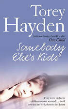 Somebody Else's Kids by Torey Hayden - New Paperback Book
