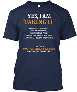 Multiple Sclerosis - Faking (7446339) Classic T-Shirt - 100% Cotton