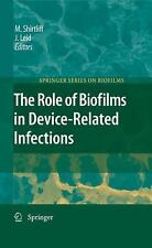 The Role of Biofilms in Device-Related Infections 3 (2009, Hardcover)