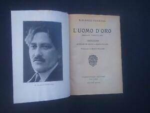 Blanco Fombona L'uomo d'oro. Campitelli 1923 trad. De Medici e Mario Puccini