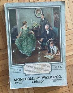 Vintage Montgomery Ward & Co Fall & Winter 1926-27 Merchandise Catalog No. 105