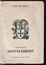 MONTALEMBERT   A. TRANNOY  AMITIE DES HEROS