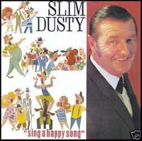 SLIM DUSTY - SING A HAPPY SONG ~ 70's AUSTRALIAN COUNTRY CD *NEW*