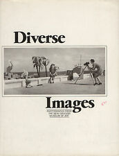 Diverse Images. Photographs from the New Orleans Museum of Art. Amphoto, 1979.