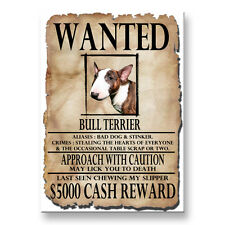 BULL TERRIER Wanted Poster FRIDGE MAGNET No 2 DOG Funny