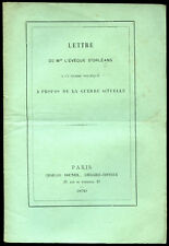 F. Dupanloup, Evêque d'Orléans : LETTRE A PROPOS DE LA GUERRE ACTUELLE - 1870