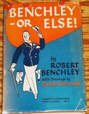 Gluyas Williams Robert Benchley / BENCHLEY OR ELSE First Edition 1947