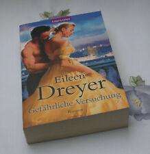 Eileen Dreyer Gefährliche Versuchung historische Liebesromane Romantik