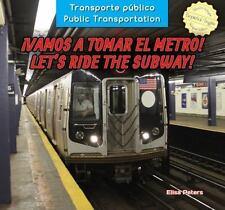 Vamos a tomar el metro! / Let's Ride the Subway! (Transporte Público / Public T