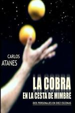 La Cobra en la Cesta de Mimbre by Carlos Atanes (2007, Paperback)