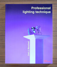 Professional Lighting Techniques - 3rd Edition